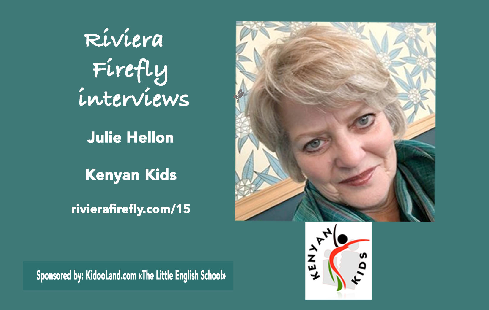 15: Julie Hellon Kenyan Kids charity and the Familia Project