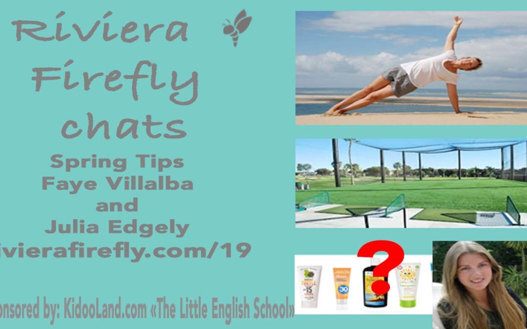 19: Spring Tips Getting ready for summer easy changes to make, Sunscreen, Golf