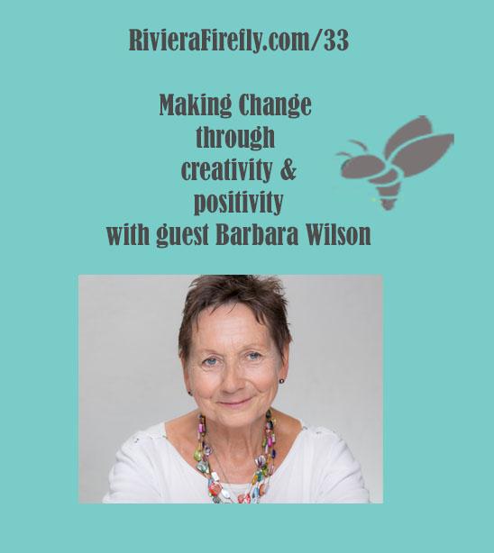 33: Creativity for positive change, changing behaviour, habits, mindset,