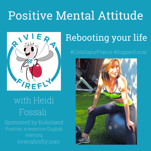Positive Mental Attitude | Rebooting your life | Midlife