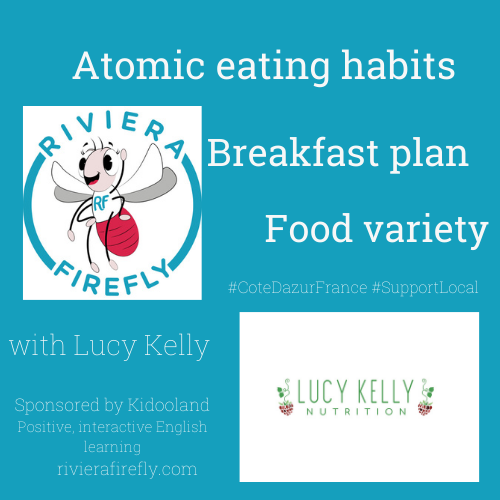 Atomic eating habits | Breakfast plan | Food variety feat. Lucy Kelly